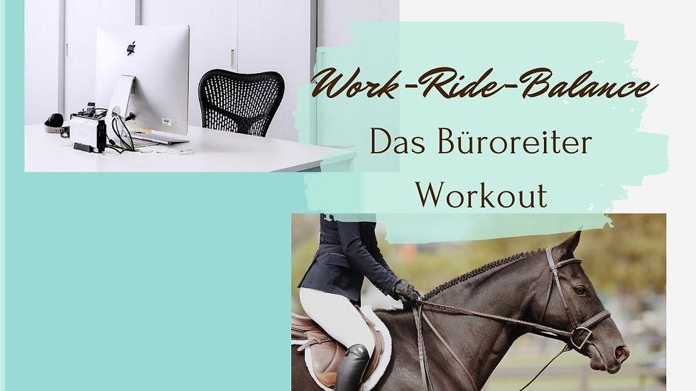 Work-Ride-Balance / Das Büroreiter Workout