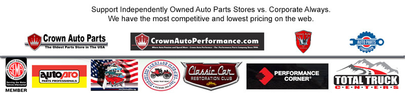 Crown Auto Parts - Classic Car Parts New Car Parts Performance Parts Online at Discount Prices Family Owned and Operated in St Louis Missouri