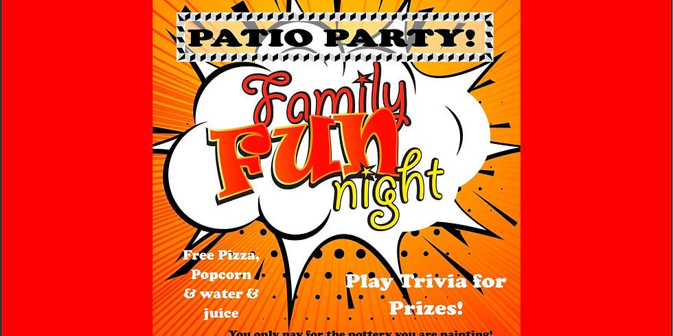 Family Fun Night - Patio Party