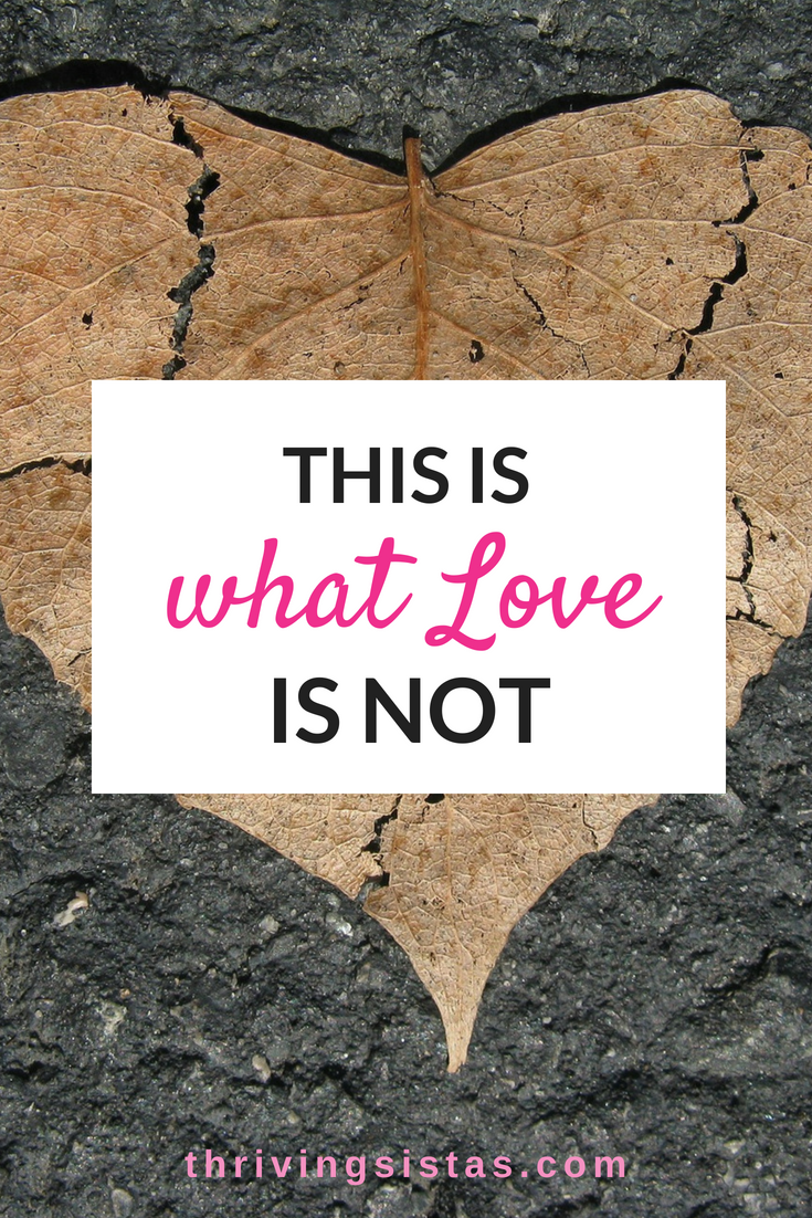 This is what love is not