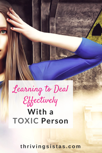 Dealing with toxic person