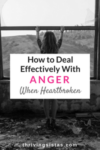 Deal with Anger When Heartbroken