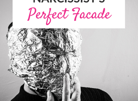 The Secret Behind the Narcissist's Perfect Facade