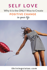 Self love positive change