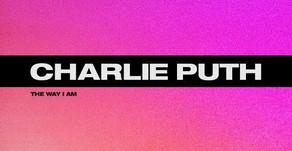Charlie Puth ' The Way I Am'