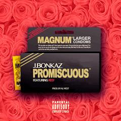 J.Bonkaz - Promiscuous (ft. Reef)