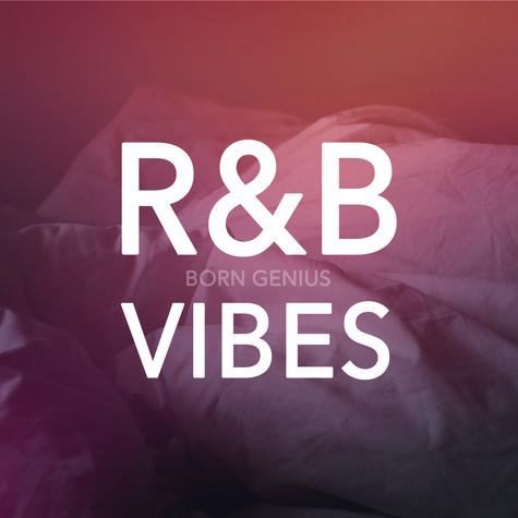 Born Genius Playlist Vol.1 - R&B Vibes