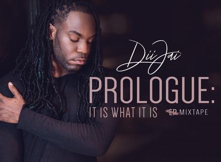 MIXTAPE: Diijai - Prologue: It Is What It Is