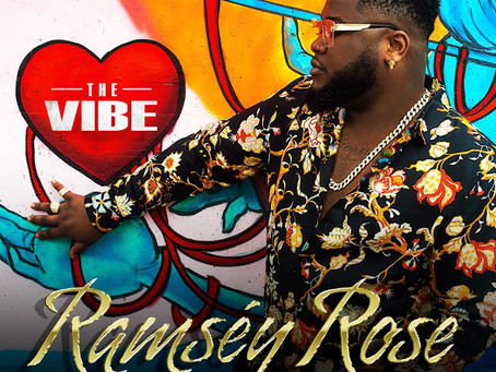 Ramsey Rose Releases New EP 'The Vibe'