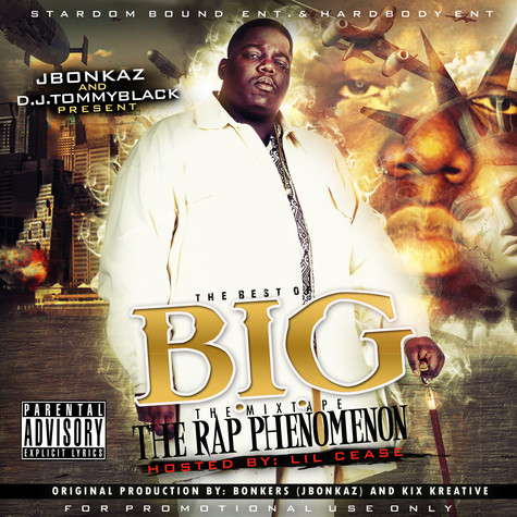 The Best of B.I.G. (Hosted by Lil Cease & J.Bonkaz)