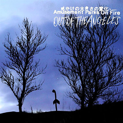 Amusement Parks On Fire Out Of The Angeles Cover