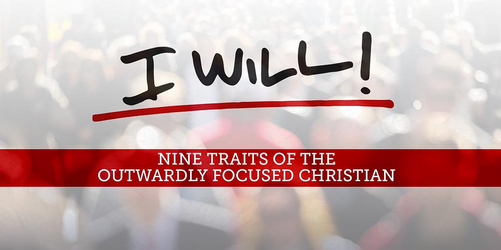 """Wednesday Night Bible Study:  """"I Will"""" by Thom Rainer  Chapters 3-5"""