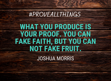 Fruit is Proof of Faith