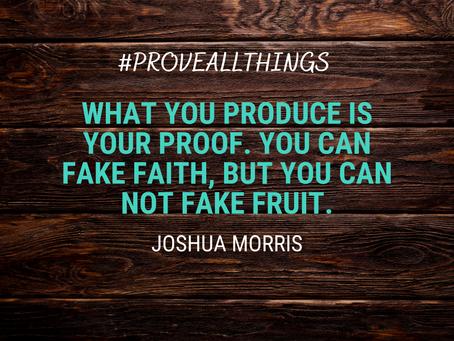 Fruit is Proof of Faith