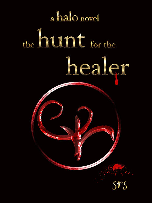 Halo: Book 1: The Hunt for the Healer - SRS