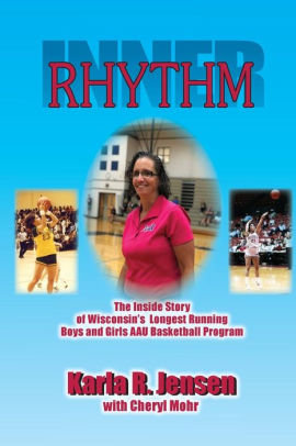 Inner Rhythm: The Inside Story of Wisconsin's Longest Running Boys and Girls A