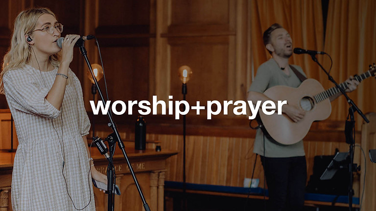 Worship + Prayer