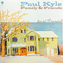 Paul Kyle Live at Rivendell