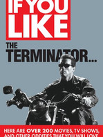 If You Like The Terminator