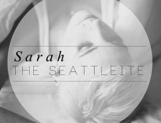 Sarah - The Seattleite