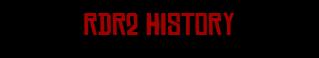 RDR2 History.png