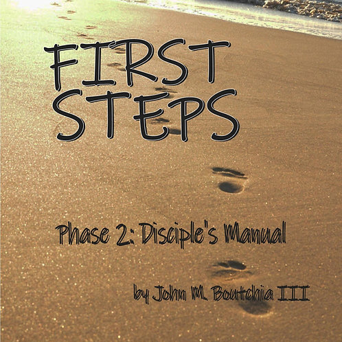 FirstSteps Bible Study Phase 2 Disciple Manual