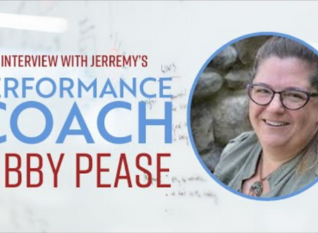 Interview with Jerremy's Performance Coach Libby Pease