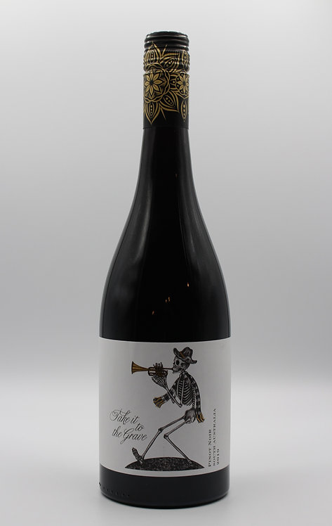 """""""Take it to the grave"""" Pinot noir - 2019"""