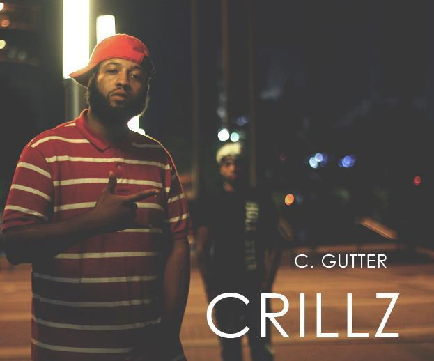 Crillz and Gutter
