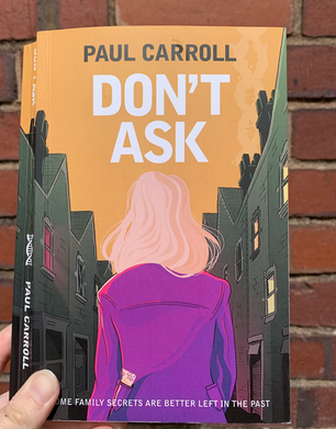 Blog Tour: Don't Ask by Paul Carroll