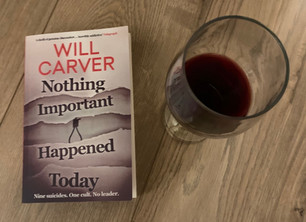 Blog Tour: Nothing Important Happened Today by Will Carver