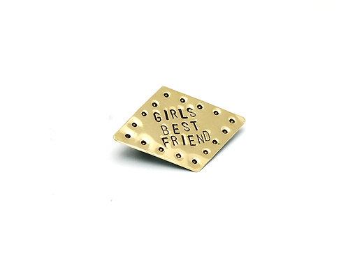 Girls Best Friend Diamond Shaped Brass Pin Brooch