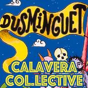 CALAVERA COL.LECTIVE - PROD. REMIX DUSMI