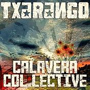 CALAVERA COL.LECTIVE - PROD. REMIX TXARA