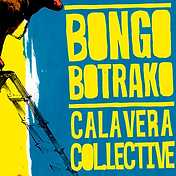 CALAVERA COL.LECTIVE - PROD. REMIX BONGO