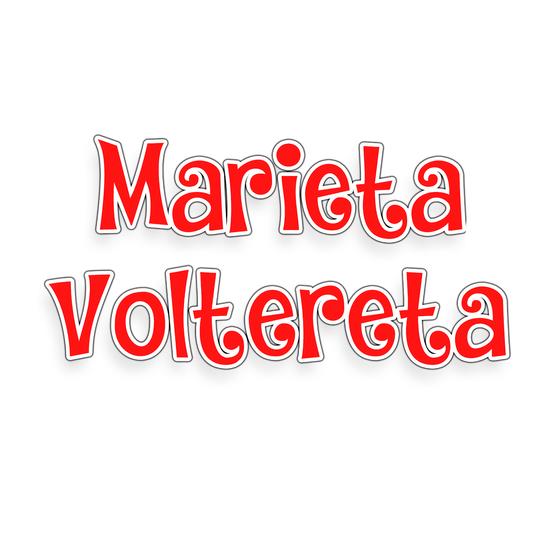 MARIETA VOLTERETA - NAMING MARIETA VOLTERETA
