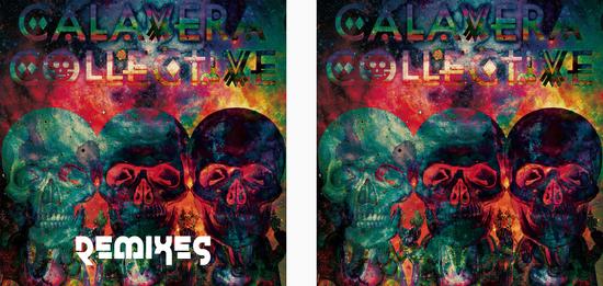 "CALAVERA COL.LECTIVE - MIXTAPE ""REMIXES"""