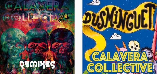 "CALAVERA COL.LECTIVE - REMIX DUSMINGUET ""SONAJEROS"""
