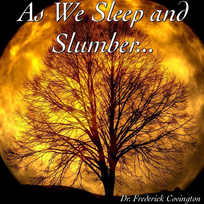 As We Sleep and Slumber