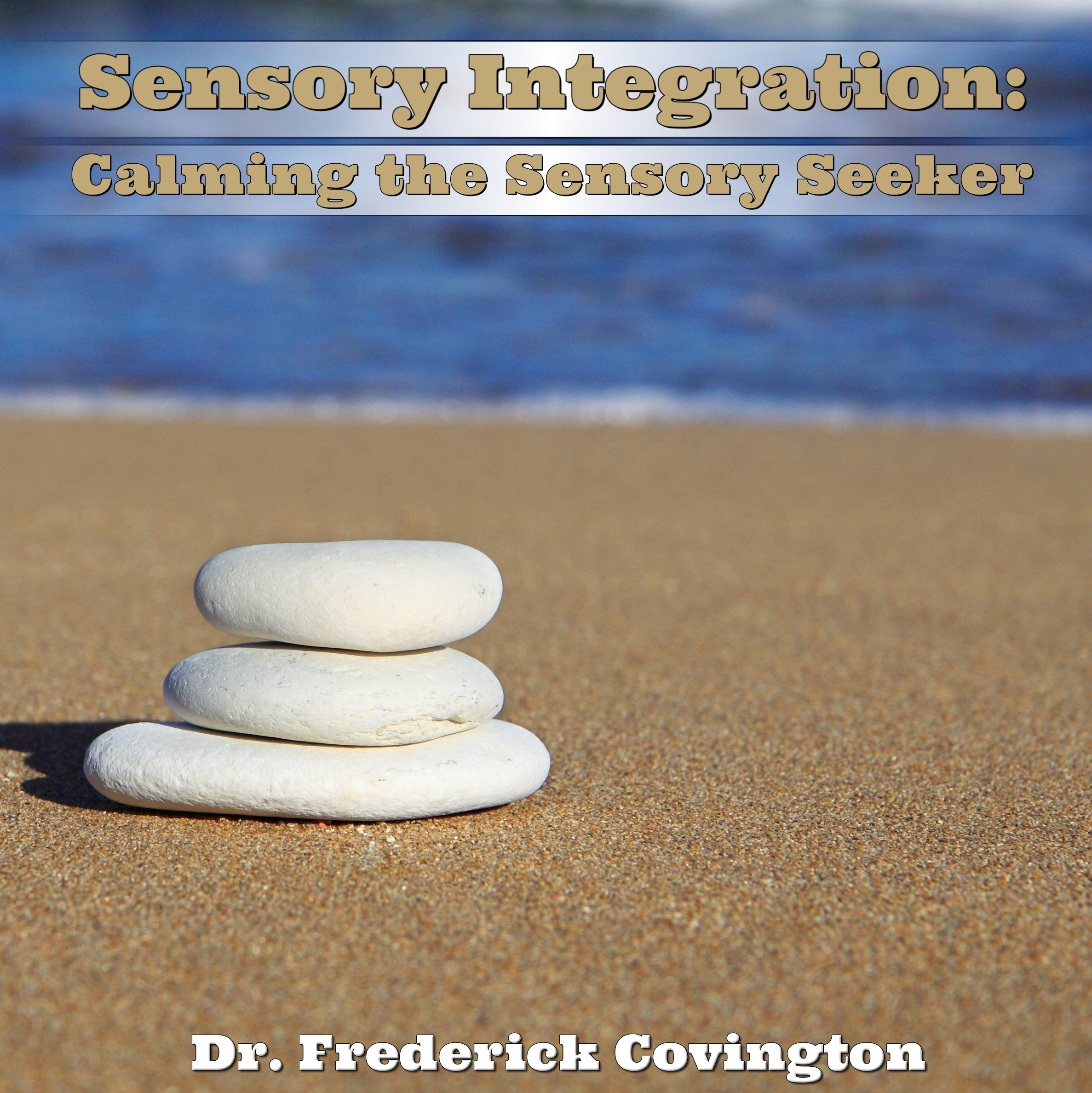 Calming the Sensory Seeker