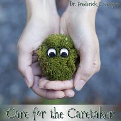 Care for the Caretaker