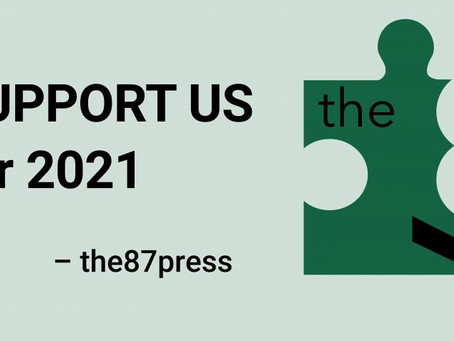 Help the87press continue publishing in 2021