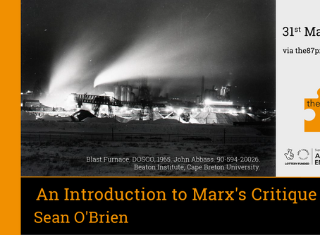 Marx After Growth #1 An Introduction to Marx's Critique: Sean O'Brien