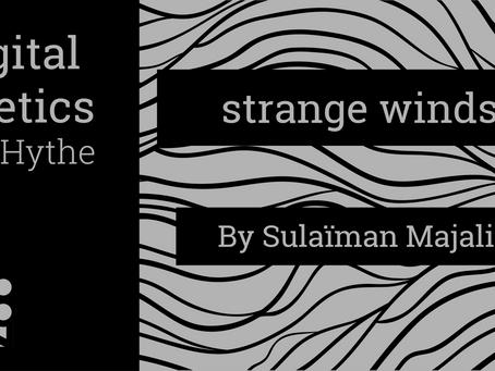 Digital Poetics 2.6 strange winds by Sulaïman Majali