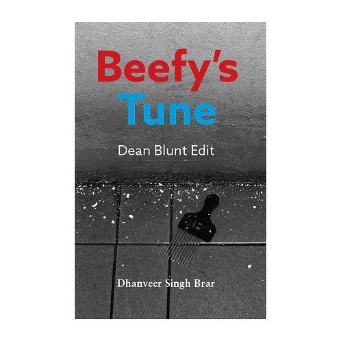 Dhanveer Singh Brar: Beefy's Tune (Dean Blunt Edit)