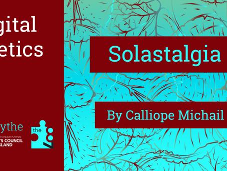 Digital Poetics #9 Solastalgia: Calliope Michail