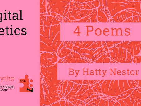 Digital Poetics #32: 4 Poems by Hatty Nestor