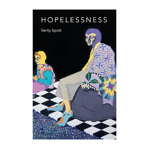 Verity Spott: Hopelessness
