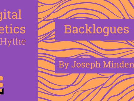 Digital Poetics 2.8: Backlogues by Joseph Minden