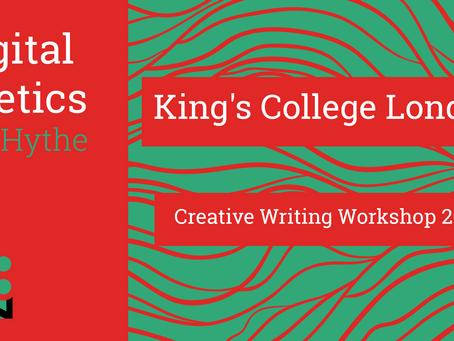 Digital Poetics #35 King's College London Creative Writing Workshop